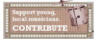 Support Young Local Musicians, CONTRIBUTE!